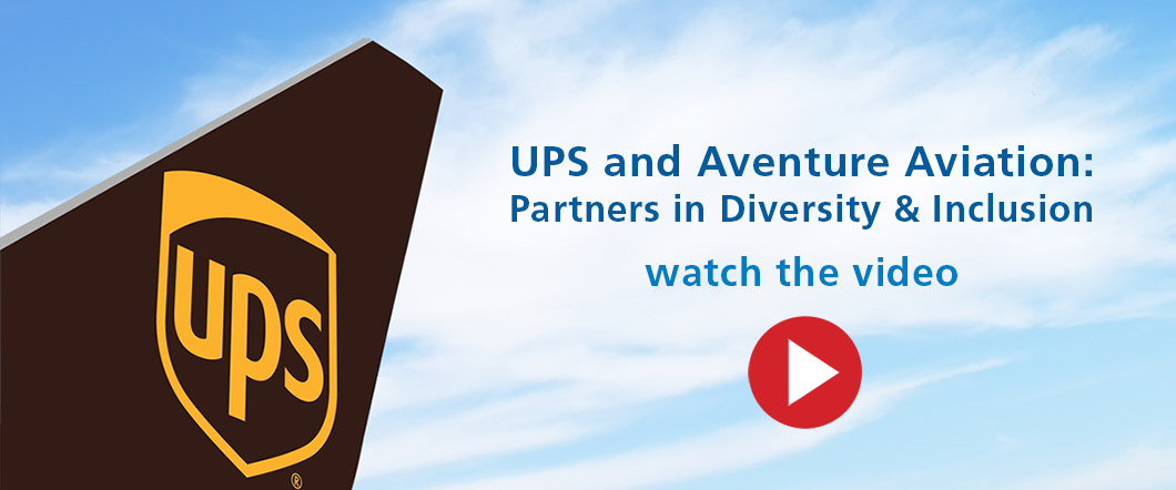 VIDEO: UPS and Aventure Aviation: Partners in Diversity & Inclusion