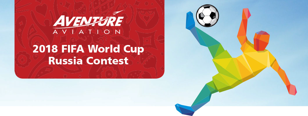 Aventure Aviation: World Cup 2018 Contest
